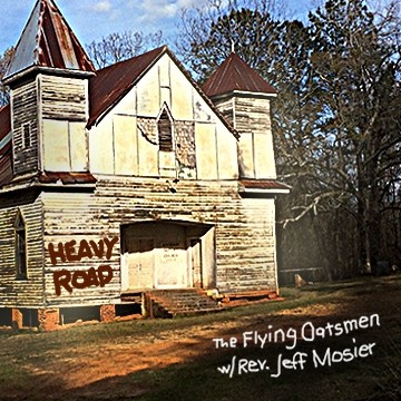 Heavy Road by Mark Chester and The Flying Oatsmen