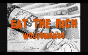EAT THE RICH - WOLVOMAN80