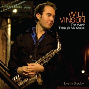 Will Vinson - The World (Through My Shoes)