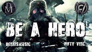 BE A HERO (HARD CINEMATIC BATTLE HIP HOP RAP BEAT) [DENNISMUSIC COLLABO]
