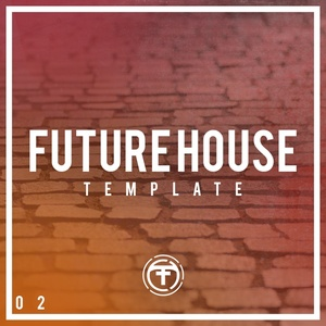 Tiik Sounds Future House Template 2