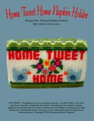 221 - Home Tweet Home Napkin Holder