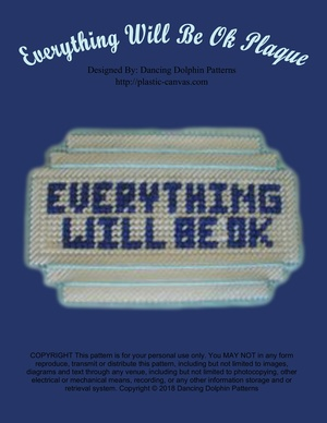 482 - Everything Will Be Ok Plaque