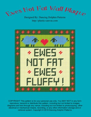 225 - Ewes Not Fat Wall Plaque