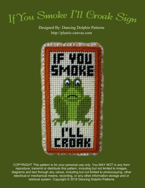 252 - If You Smoke I'll Croak Sign