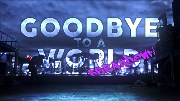 Goodbye To A World Project File Download