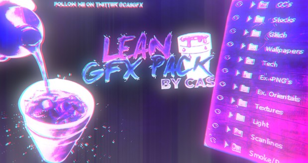 Lean GFX Pack By Cas - CasGFX