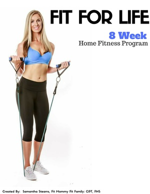 Fit For Life- 8 Week Home Fitness Guide