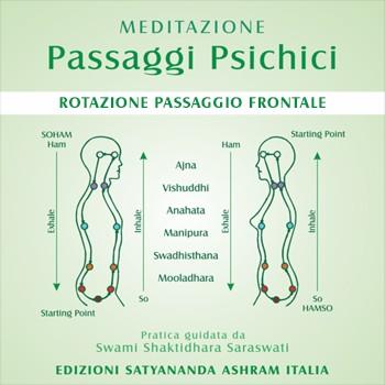 MEDITAZIONE • Passaggi Psichici - Rotazione Passaggio Frontale