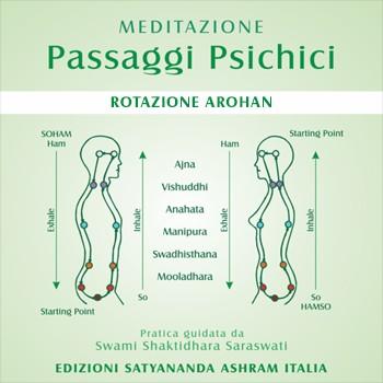MEDITAZIONE • Passaggi Psichici - Rotazione Arohan
