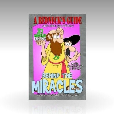A Redneck's Guide Behind The Miracles