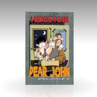 A Redneck's Guide To Dear John