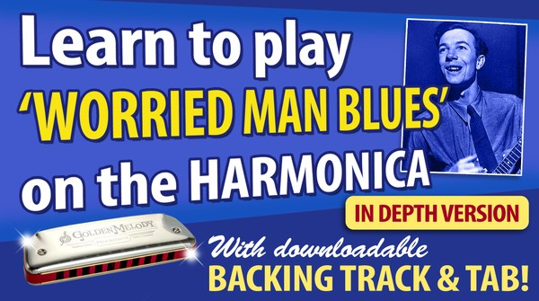 'Worried Man Blues' In Depth lesson Package