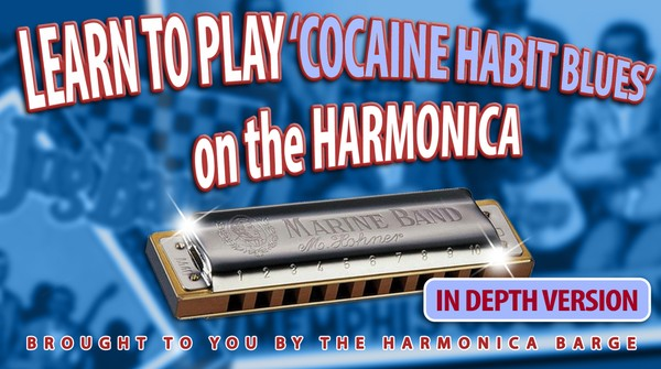 'Cocaine Habit Blues' In Depth Lesson