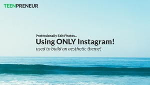 How To: Professional Photo Editing on Instagram