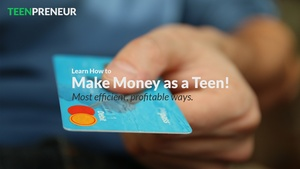 Profit: Best Ways to Make Money as a Teenager!