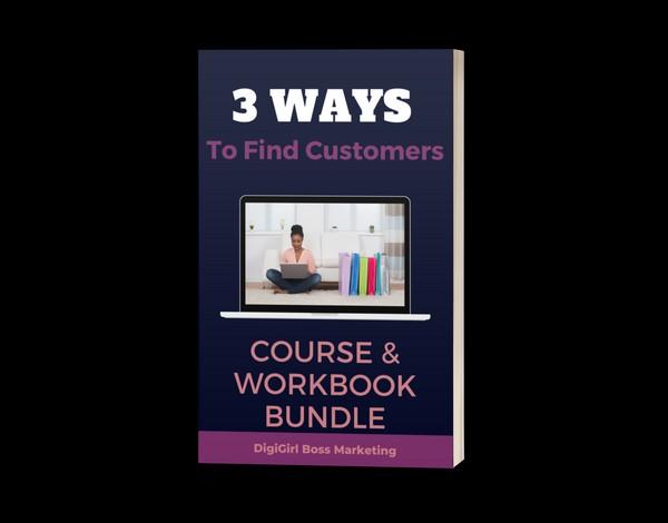 Three Ways To Find Customers Bundle
