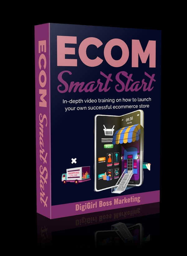 Ecom Smart Start - The Smart Way To Ecommerce Success
