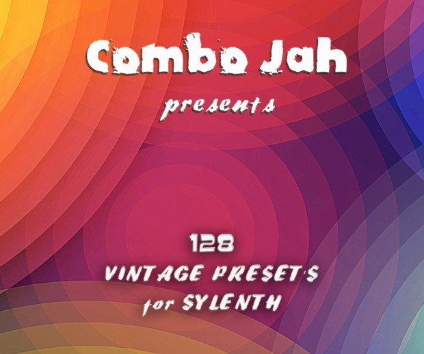 128 Vintage Presets For Sylenth from Combo Jah