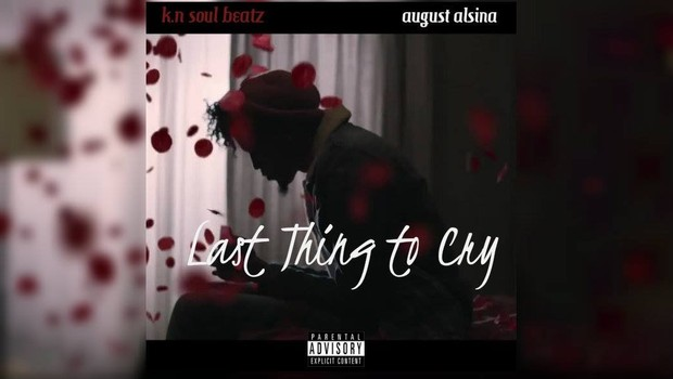 Last Thing To Cry - August Alsina Type Beat Instrumental