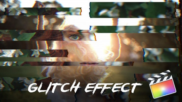 Glitch Effects - FCPX