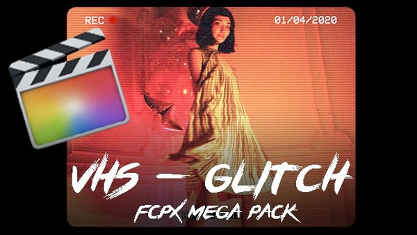 VHS - Glitch Mega Pack - Final Cut Pro X