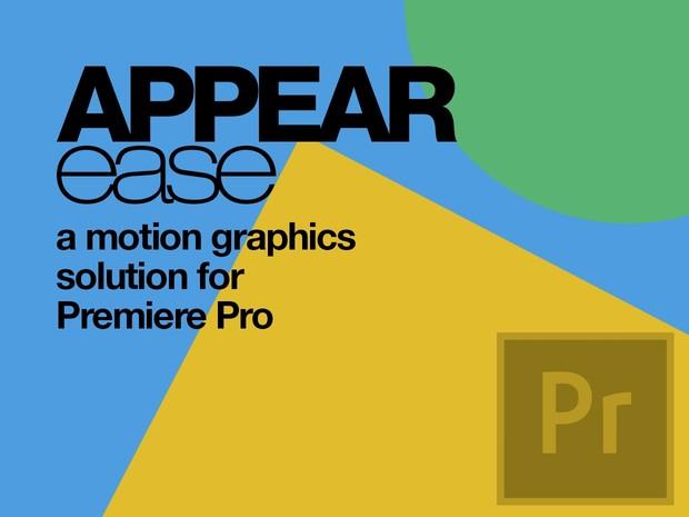 Appear Ease Presets - Premiere Pro