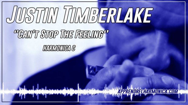 Justin Timberlake – Can't Stop The Feeling – Harmonica C