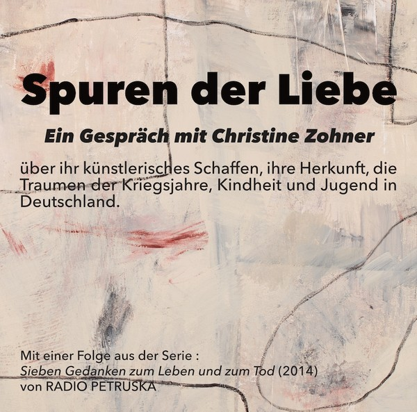 SPUREN DER LIEBE – Ein Gespräch mit Christine Zohner über ihr künstlerisches Schaffen (CD, 54:41)