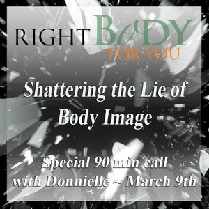 Shattering the Lie of Body Image