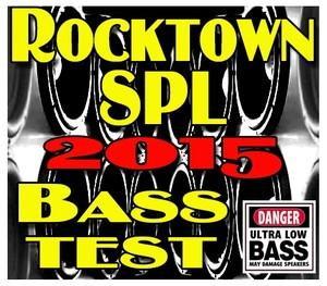 Rocktown SPL 2015 Bass Test