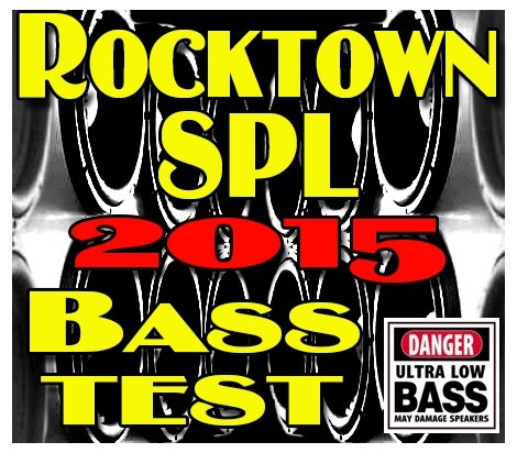 Rocktown SPL 2015 Bass Test