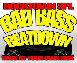 Rocktown SPL: Bad Bass Beatdown