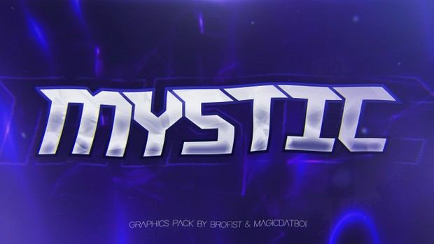 MYSTIC Graphics Pack BY BROFIST FT. MAGICDATBOI