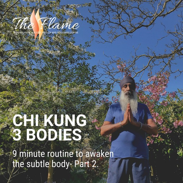 Chi Kung to Awaken the Subtle Body