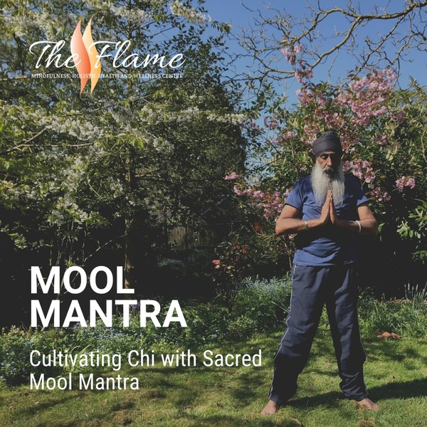 Cultivating Chi with Mool Mantra