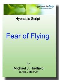 Fearl of Flying - Hypnosis Script