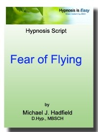 Fearl of Flying - Hypnosis Script