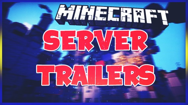 how to make a minecraft server trailer