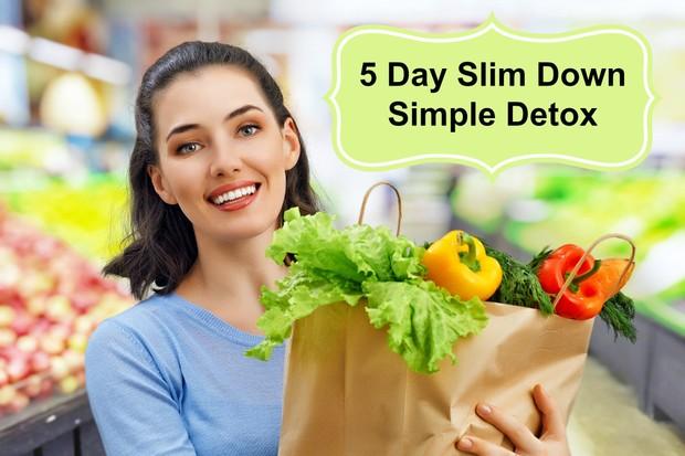 5 Day Slim Down Detox