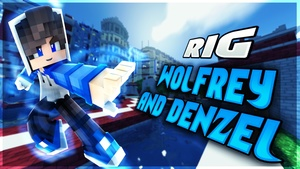 WolfRey and Denzel Minecraft Rig