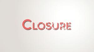 Closure [Project File]