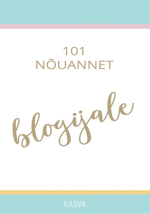 """""""101 nõuannet blogijale"""""""