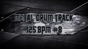 Metal Drum Track 125 BPM #8 - Preset 2.0