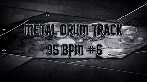 Metal Drum Track 95 BPM #6 - Preset 2.0