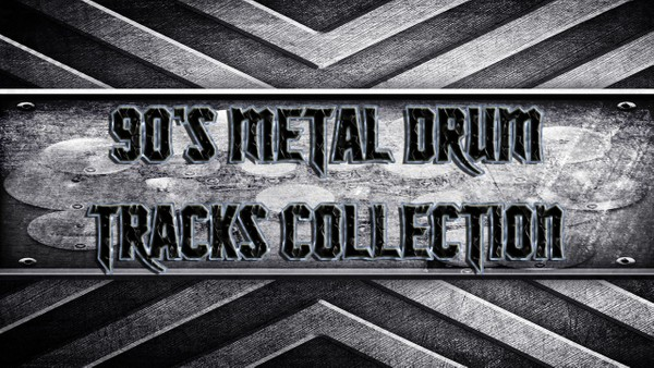 90's Metal Drum Tracks Collection