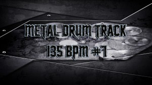 Metal Drum Track 135 BPM #7 - Preset 2.0