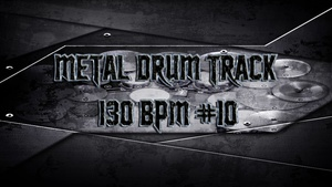 Metal Drum Track 130 BPM #10 - Preset 2.0