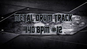 Metal Drum Track 140 BPM #12 - Preset 2.0