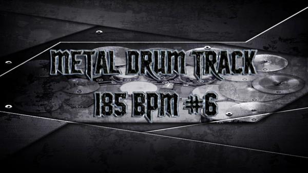 Metal Drum Track 185 BPM #6 - Preset 2.0